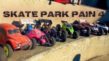 RC 冒险- SKATE PARK PAIN 4 – KiNG OF THE RiNG – DiRT iS FOR WiMPS – Concrete LOOP