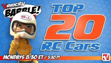 RC Babble #28 – In alto 20 RC Cars Live Reveal
