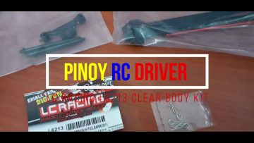 PINOY RC DRIVER: LC RACING L6213 CLEAR BODY KIT (ENGLISH) UNBOXING