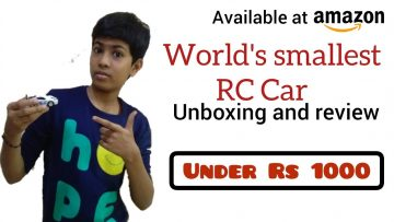 Unboxing World's Smallest RC Car | Miniature car | Unboxing and Review | Cheap And Best Car | RC car
