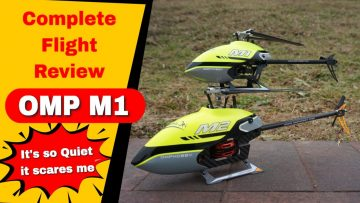 OMP M1 Direct Drive Mini 3D RC Helicopter Complete Flight Review