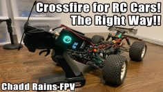 How to use Crossfire with an RC Car – The Right Way!