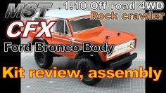 [Rc] MST CFX, Ford Bronco body, Kit Review, Assemblea