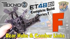#07 Tekno ET48 2.0 E-Truggy ( E-Truggy ) – CONSTRUIRE DES SÉRIES – Kit Bag F : Rear Hubs & Camber Links