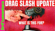 What's this button for? Traxxas Drag Slash Update!