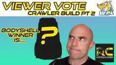 WPL Subscriber Crawler Build pt 2 – Bodyshell vote result & gearbox vote