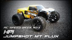 RC SPEED WEEK #23 – HPI Jumpshot MT Flux – Stock