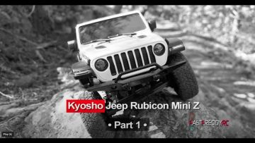 Kyosho Mini Z – Jeep Rubicon Revisión – Parte I
